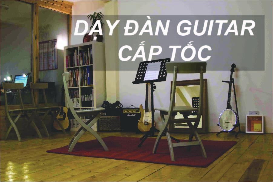 dạy đàn guitar cấp tốc Hà Nội