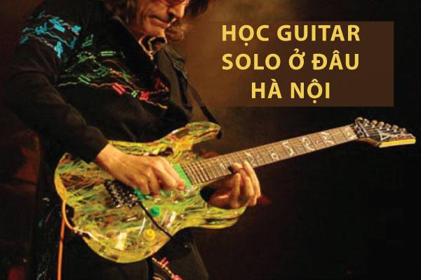 Học guitar solo ở đâu hà nội
