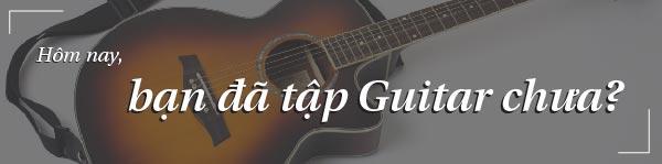 hướng dẫn học đàn guitar cơ bản 1